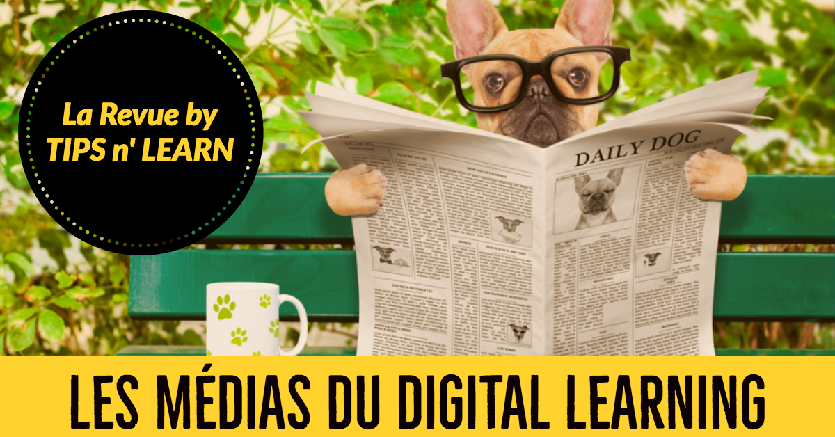 Les médias du Digital Learning